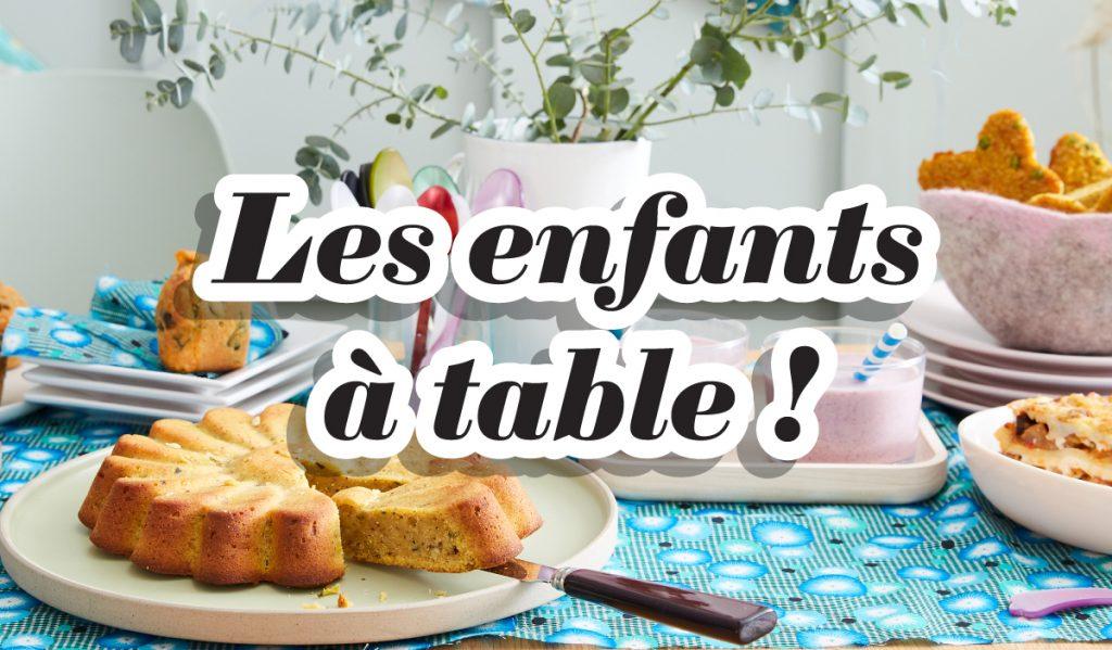 """La thématique """"Les Enfants à table"""" à découvrir en Atelier !"""