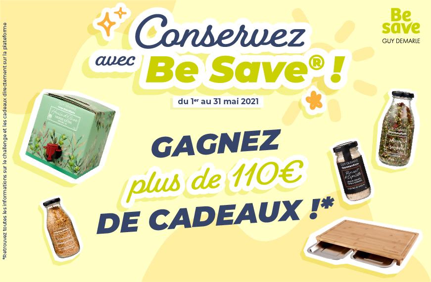 Conservez avec Be Save et gagnez plus de 110€ de cadeaux !
